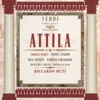 Verdi - Attila, Cheryl Studer, Coro del Teatro alla Scala di Milano, Orchestra Del Teatro Alla Scala Di Milan & Riccardo Muti