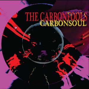 The Carbonfools - Carbonsoul