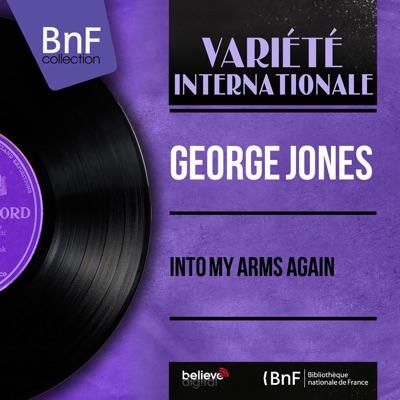 Into My Arms Again (Mono Version) - Single - George Jones