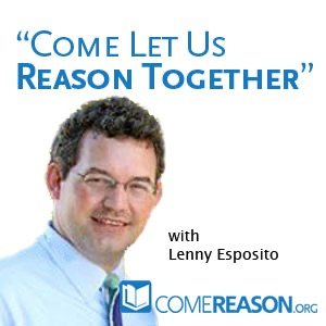 Come Let Us Reason Podcast
