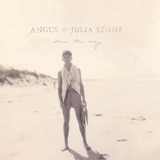 More By Angus Julia Stone