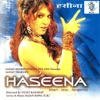 Haseena: Smart, Sexy, Dangerous