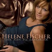 Von Hier Bis Unendlich (Bonus Track Version) [Incl. FriesenHitmedley]-Helene Fischer