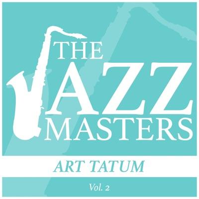 The Jazz Masters - Art Tatum, Vol. 2 - Art Tatum