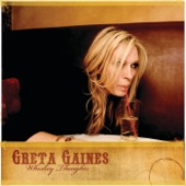 Greta Gaines - Whiskey Thoughts