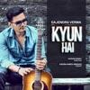 Kyun Hai Single
