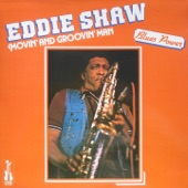 Eddie Shaw - My Baby and Me