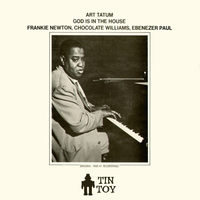 God Is in the House - Art Tatum