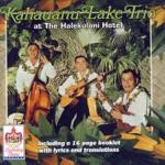 The Kahauanu Lake Trio - Pua Lililehua