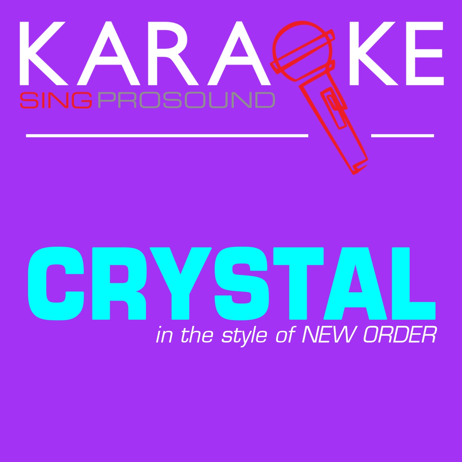 Crystal (In the Style of New Order) [Karaoke with Background Vocal] - Single