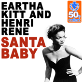 Santa Baby (Remastered)-Eartha Kitt & Henri René