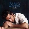 Miedo - Single, Pablo Alborán