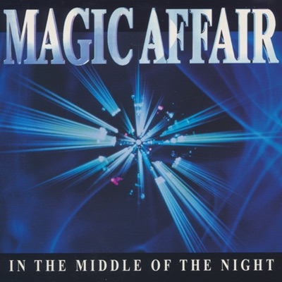 In the Middle of the Night - Single - Magic Affair