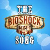 The Bioshock Infinite Song