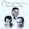 Christmas With Nat, Dean & Bing, Bing Crosby, Dean Martin & Nat