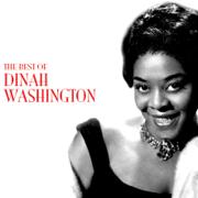 The Best of Dinah Washington - Dinah Washington - Dinah Washington