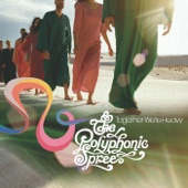 The Polyphonic Spree - Section 17 (Suitcase Calling)
