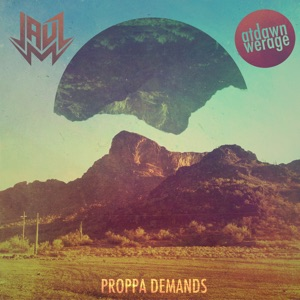 Proppa Demands - Single Mp3 Download