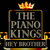 Hey Brother (Deluxe Piano Interpretation)
