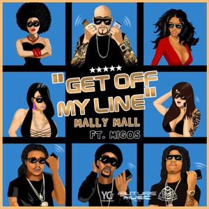 Get off My Line (feat. Migos) - Single Mp3 Download