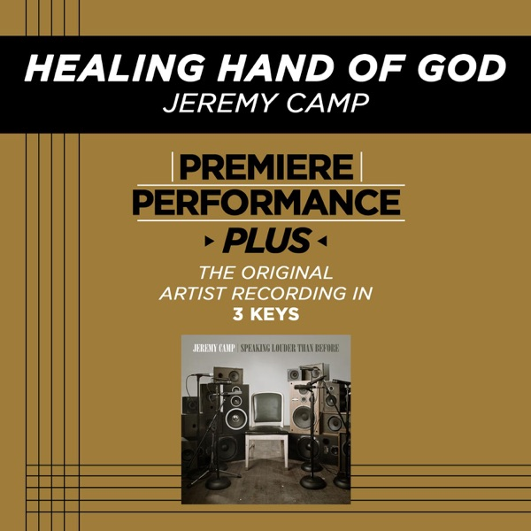 Healing Hand of God (Premiere Performance Plus Track) - EP