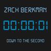 Zach Berkman - Down to the Second artwork