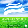 Uplifting Only 2014: Top-Voted Tunes - Vol. 1 (Mixed by Ori Uplift)
