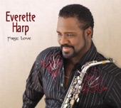 Everette Harp - Goin' Through Changes