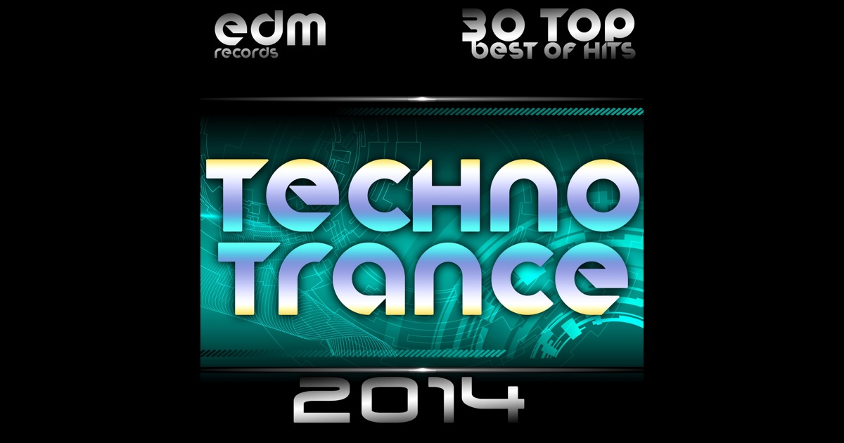 Techno trance 2014 30 top best of hits acid house rave for Best acid house albums