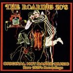 The Roaring 20s: Rare Original 1920s Recordings