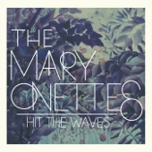 The Mary Onettes - Blues