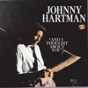 I Thought About You  - Johnny Hartman