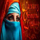 Luxury Oriental Lounge, Vol. 1 (Exotic and Secret Chill Out)