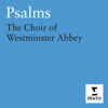 Psalms - Martin Neary & Westminster Abbey Choir