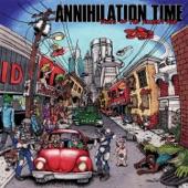 Annihilation Time - Bad Luck