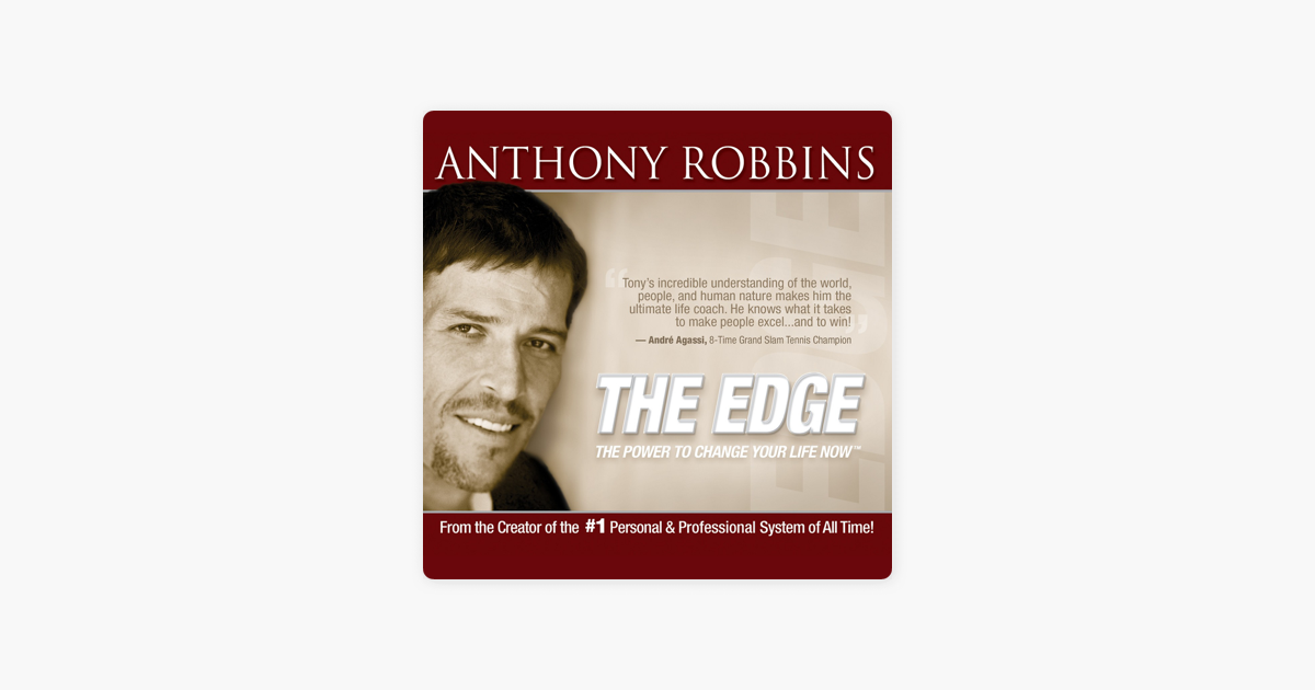 The Edge: The Power to Change Your Life Now by Tony Robbins