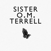 Sister O.M. Terrell - Swing Low Sweet Chariot