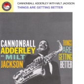 Cannonball Adderley - Just One of Those Things (with Milt Jackson)