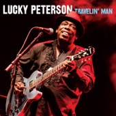 Lucky Peterson - Treat Me Like You Wanna
