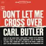 Carl Butler - I'm a Prisoner of Love