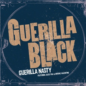 Guerilla Nasty (feat. Jazze Pha & Brooke Valentine) - EP Mp3 Download