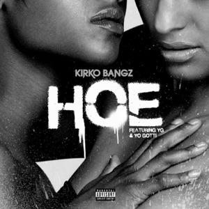 Hoe (feat. YG & Yo Gotti) - Single