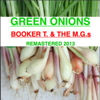 Booker T. & The M.G.'s - Green Onions (Remastered) artwork