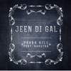 Jeen Di Gal feat Prophe C Raxstar Single