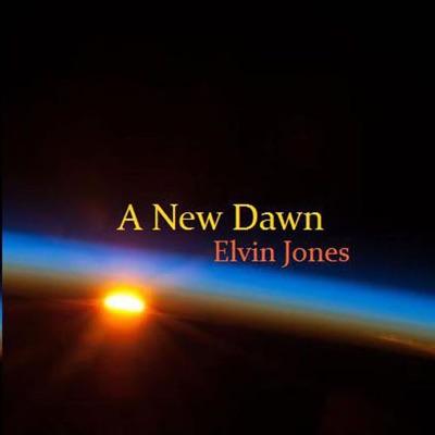 A New Dawn - Elvin Jones