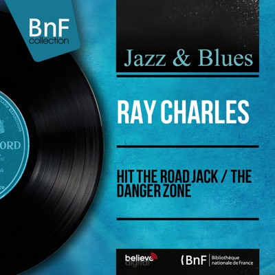 Hit the Road Jack / The Danger Zone (Mono Version) - EP - Ray Charles