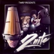 2nite - EP - TWRP - TWRP