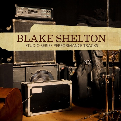 Blake Shelton - Studio Series Performance Tracks