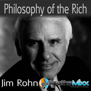 Philosophy of the Rich (Smoothe Mixx) - Jim Rohn & Roy Smoothe
