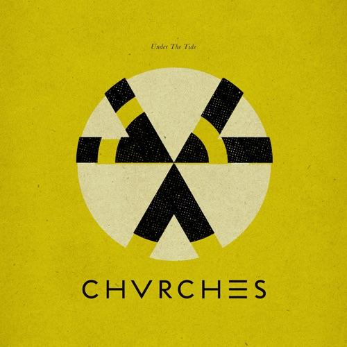 CHVRCHES - Under the Tide - Single